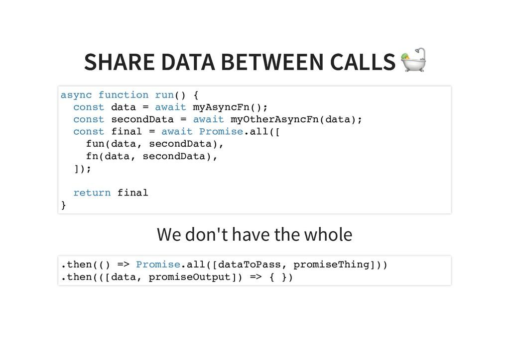 SHARE DATA BETWEEN CALLS SHARE DATA BETWEEN CAL...