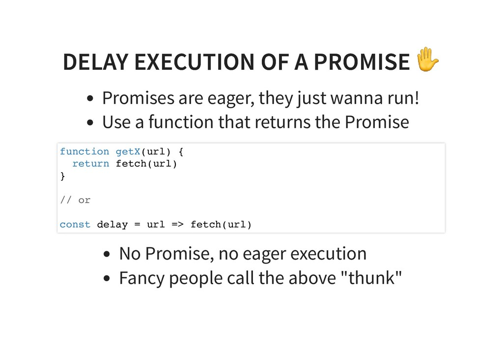 DELAY EXECUTION OF A PROMISE ✋ DELAY EXECUTION ...