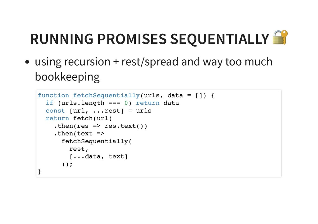 RUNNING PROMISES SEQUENTIALLY RUNNING PROMISES ...