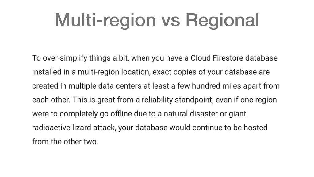 Multi-region vs Regional