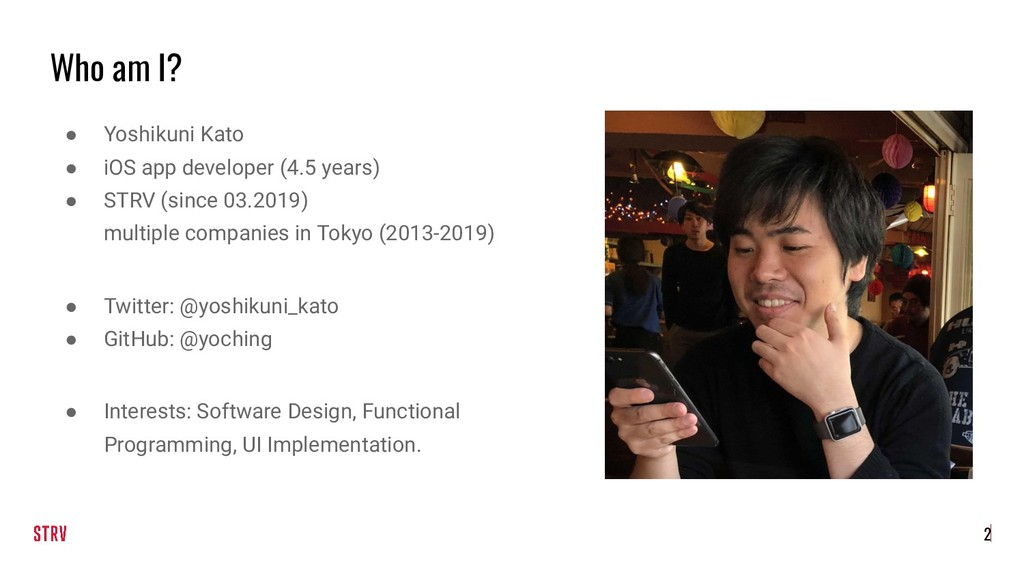Who am I? ● Yoshikuni Kato ● iOS app developer ...