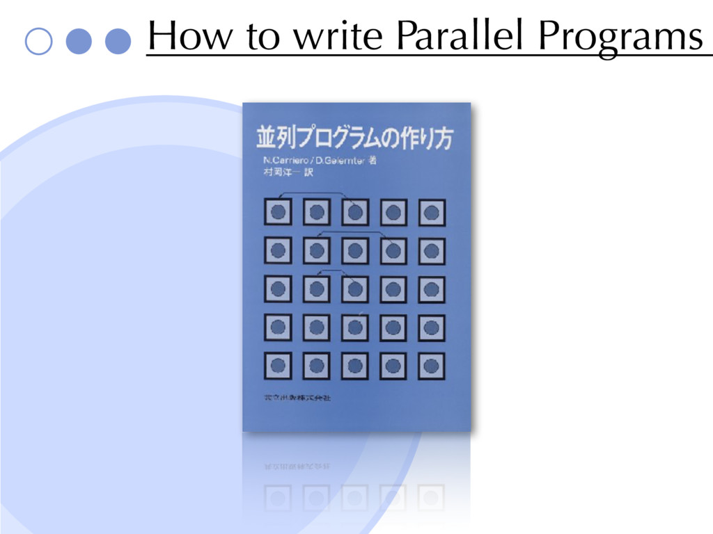 How to write Parallel Programs