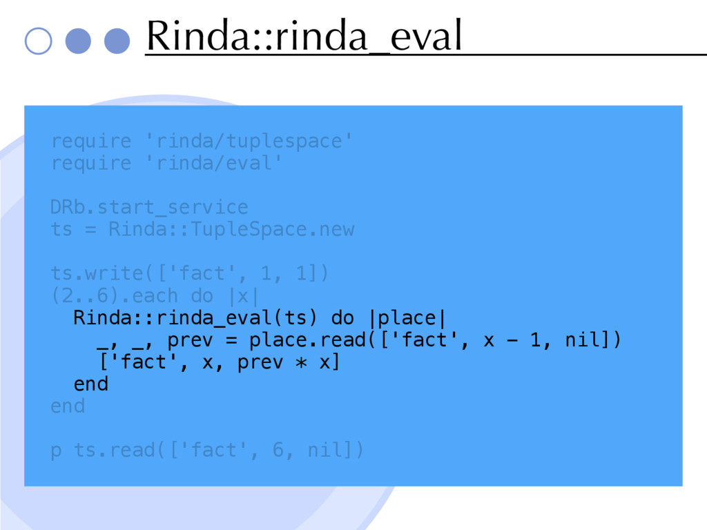 Rinda::rinda_eval require 'rinda/tuplespace' re...