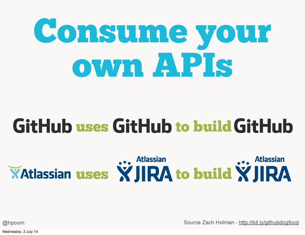 Consume your own APIs @hpoom uses to build Sour...