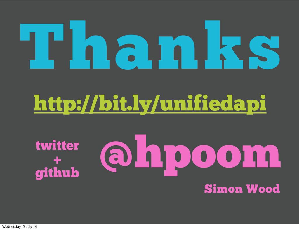 Thanks http://bit.ly/unifiedapi @hpoom twitter ...