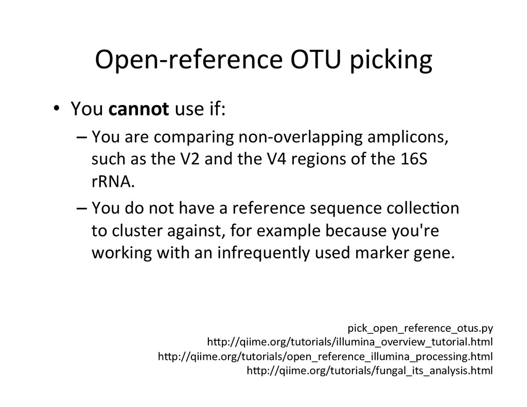 Open-‐reference OTU picking  • You...