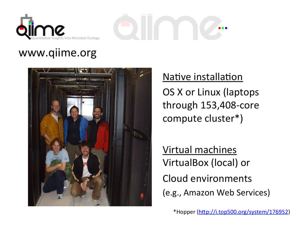 NaOve installaOon  OS X or Linux...