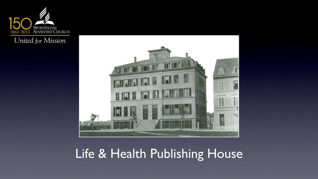 Life & Health Publishing House