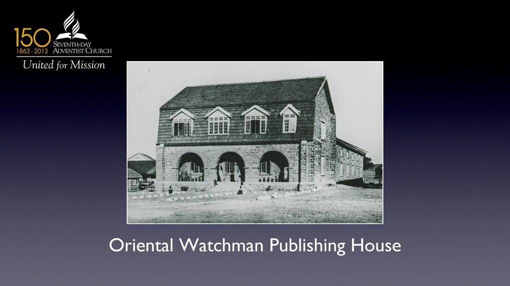 Oriental Watchman Publishing House