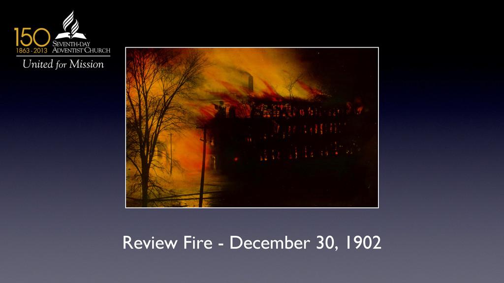 Review Fire - December 30, 1902