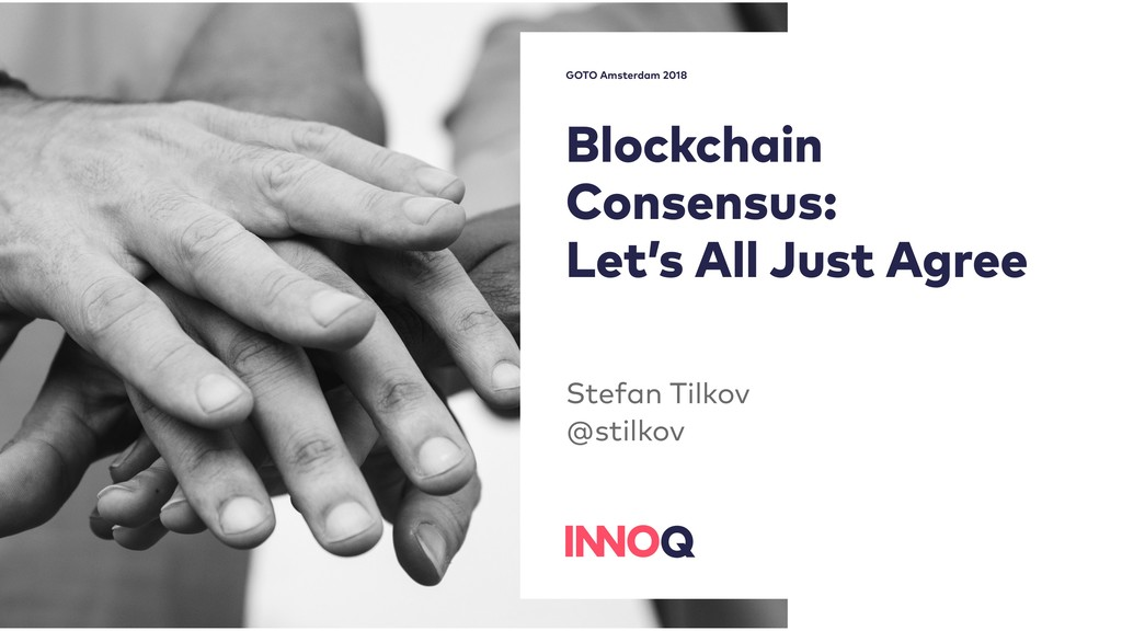Blockchain Consensus: Let's All Just Agree Ste...
