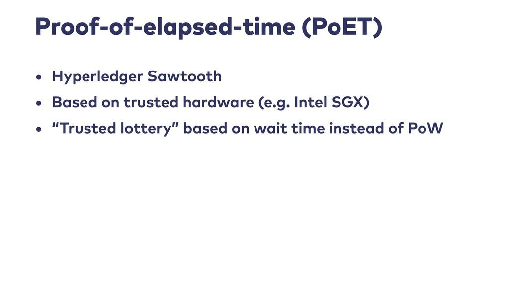 Proof-of-elapsed-time (PoET) • Hyperledger Sawt...