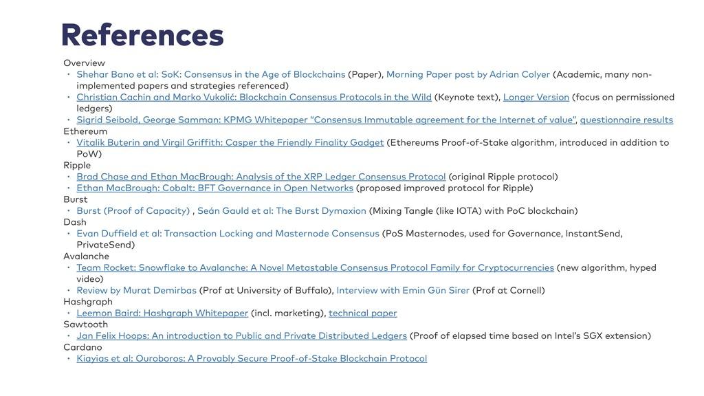 References Overview • Shehar Bano et al: SoK: C...