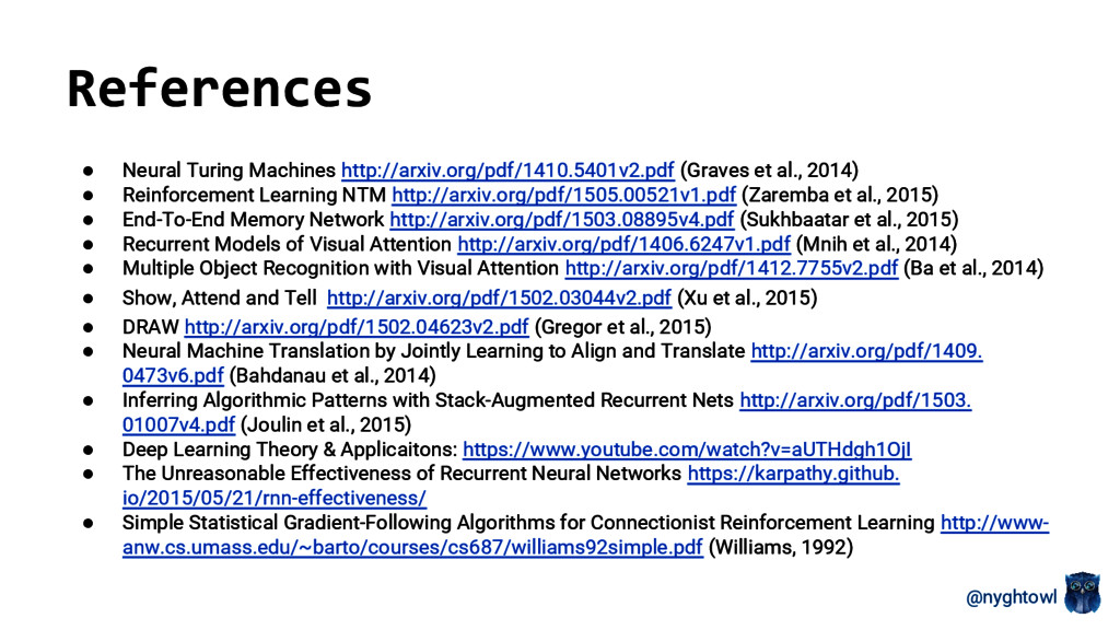@nyghtowl ● Neural Turing Machines http://arxiv...