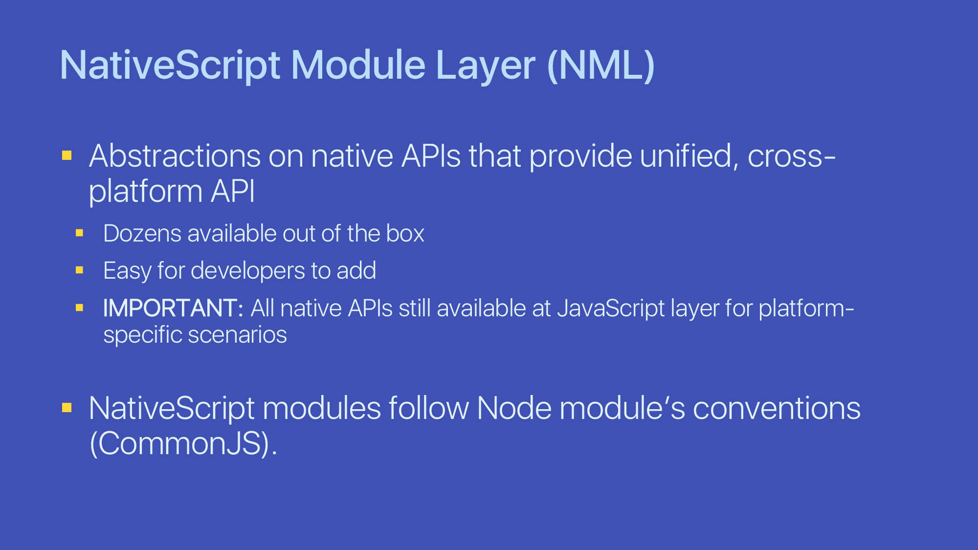 NativeScript Module Layer (NML) § Abstractions ...