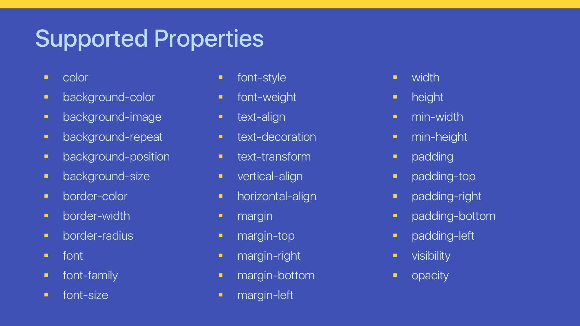Supported Properties § color § background-color...