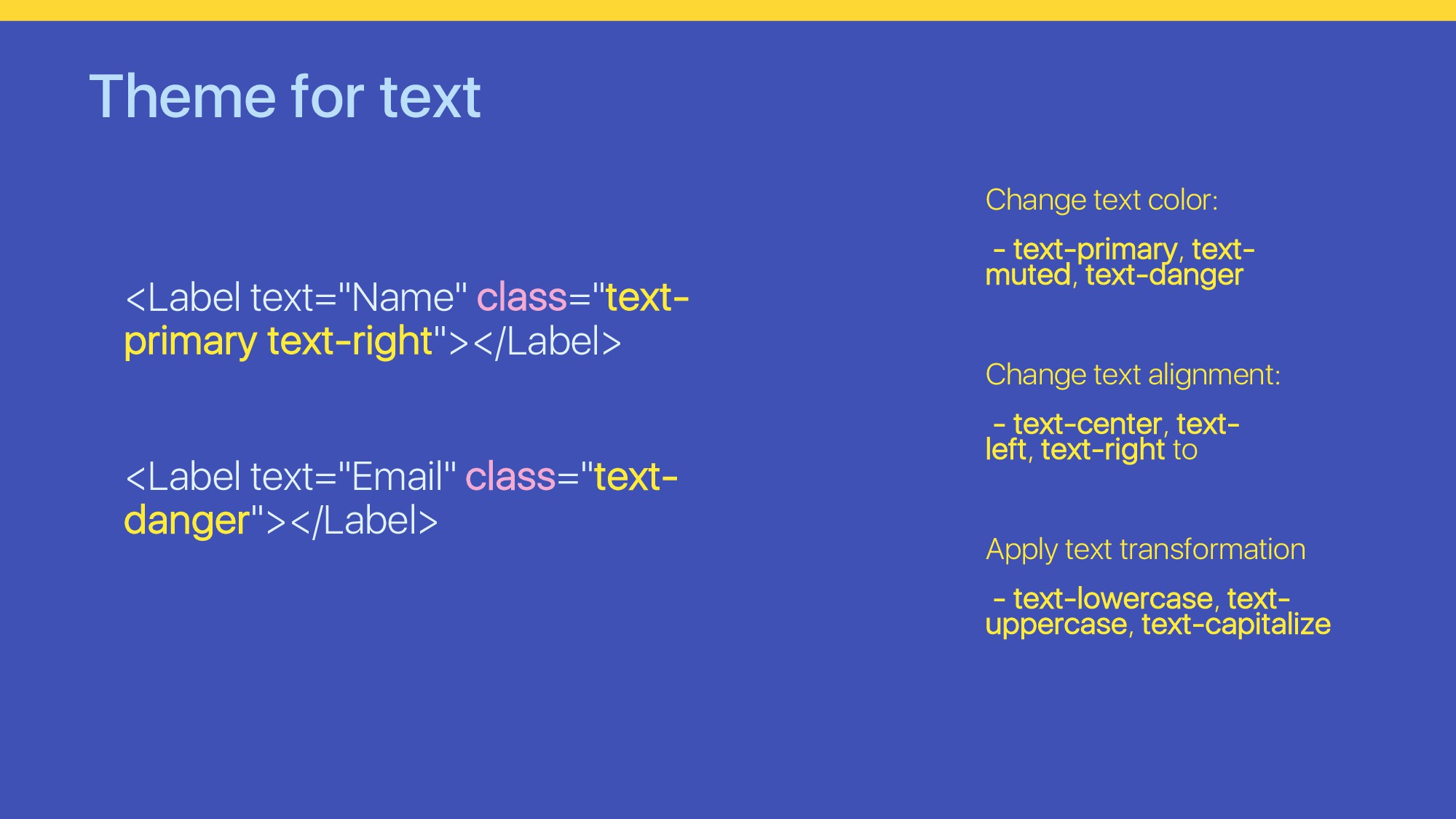 "Theme for text <Label text=""Name"" class=""text- ..."