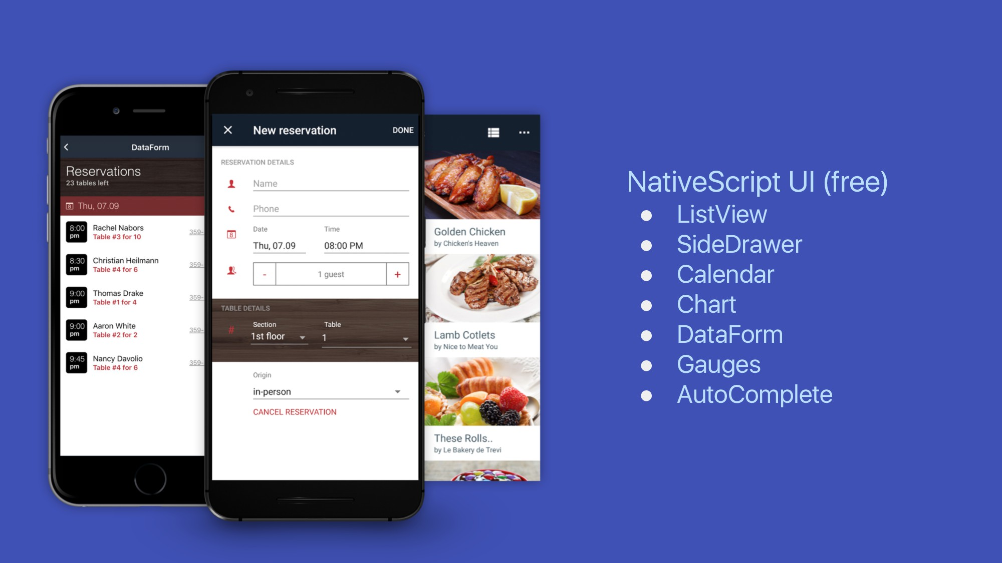 NativeScript UI (free) ● ListView ● SideDrawer ...