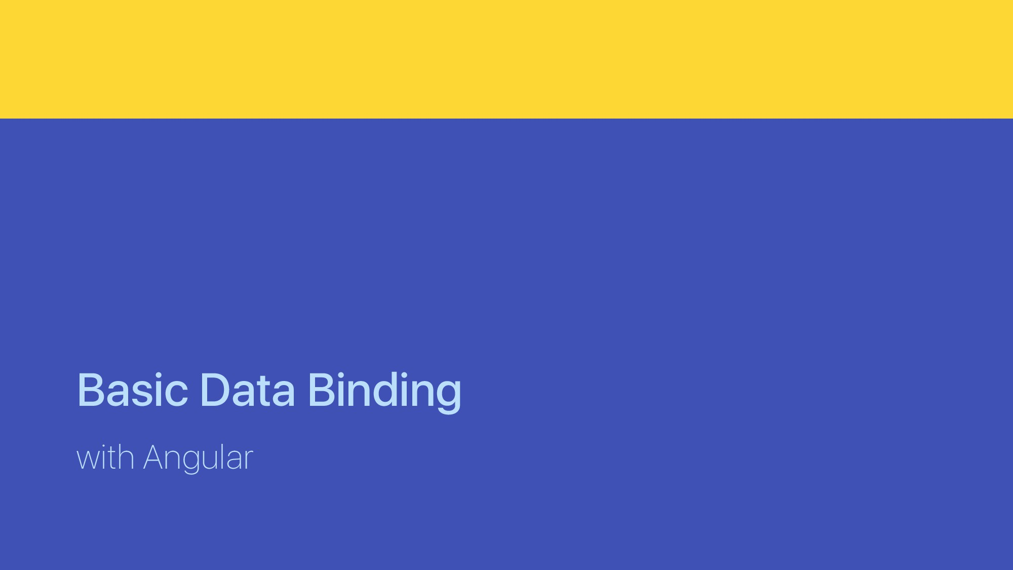 Basic Data Binding with Angular