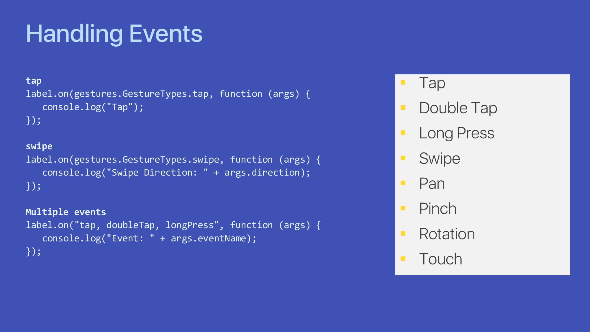 Handling Events tap label.on(gestures.GestureTy...