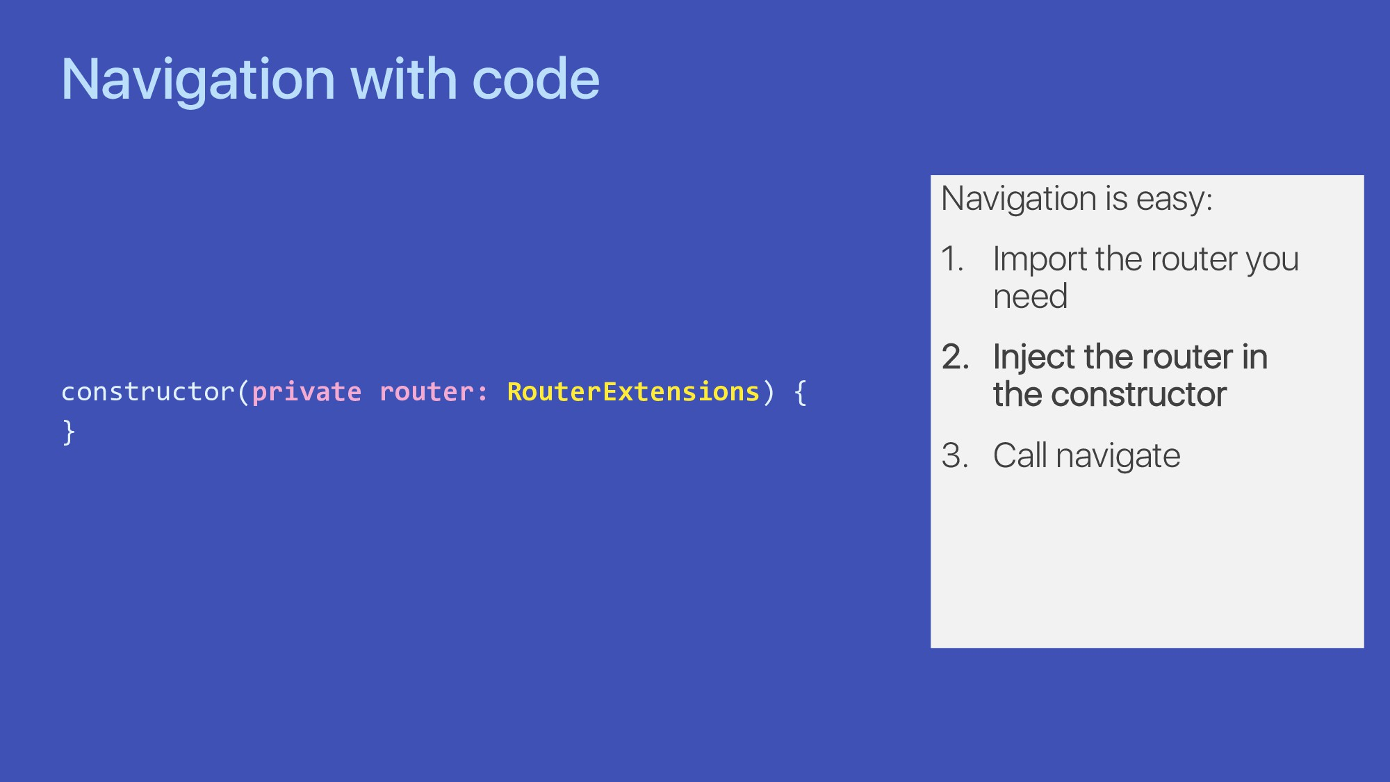 Navigation with code constructor(private router...