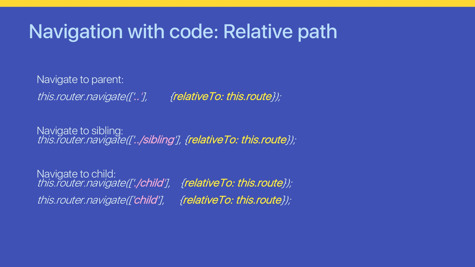 Navigation with code: Relative path Navigate to...