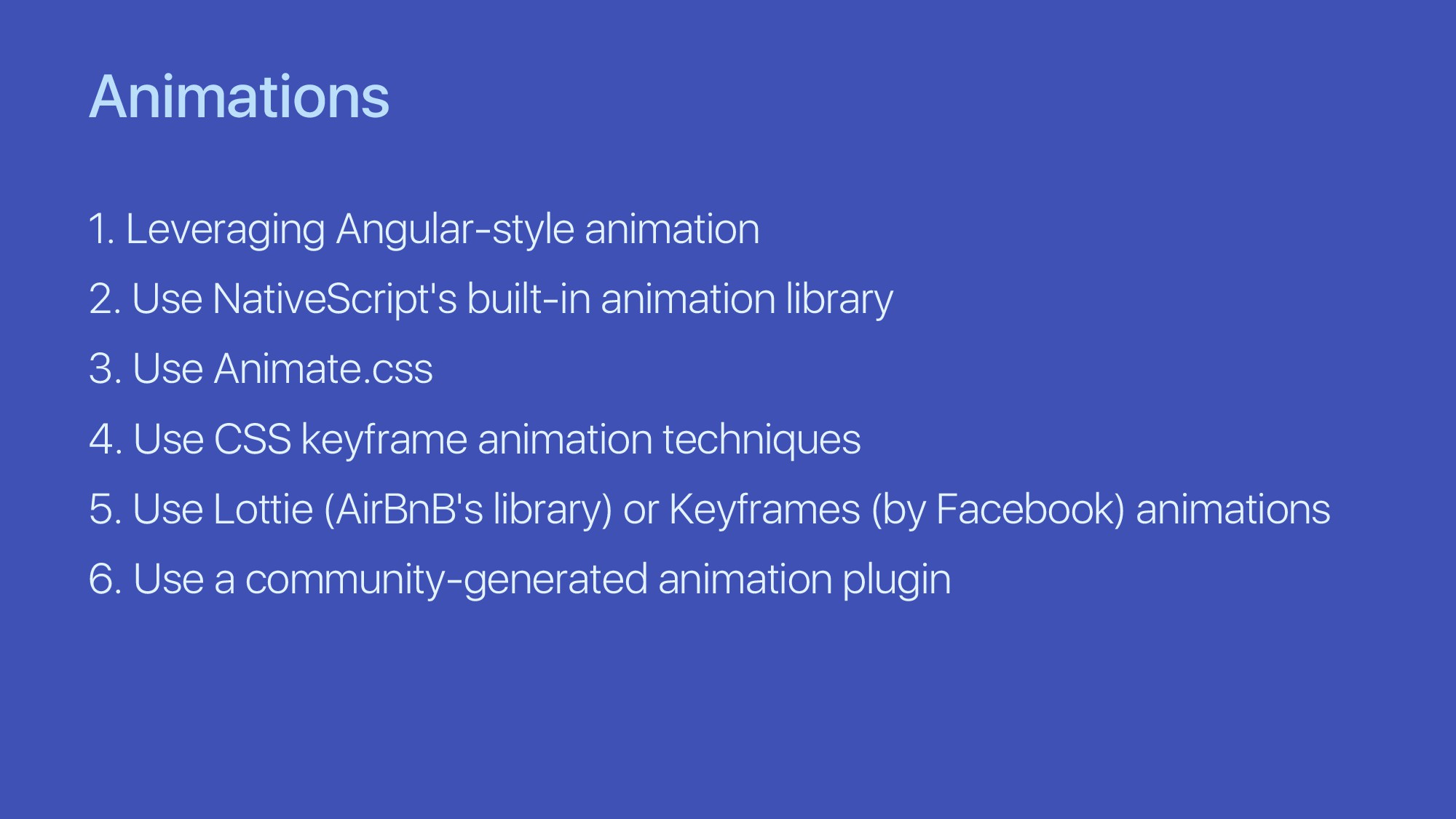 Animations 1. Leveraging Angular-style animatio...