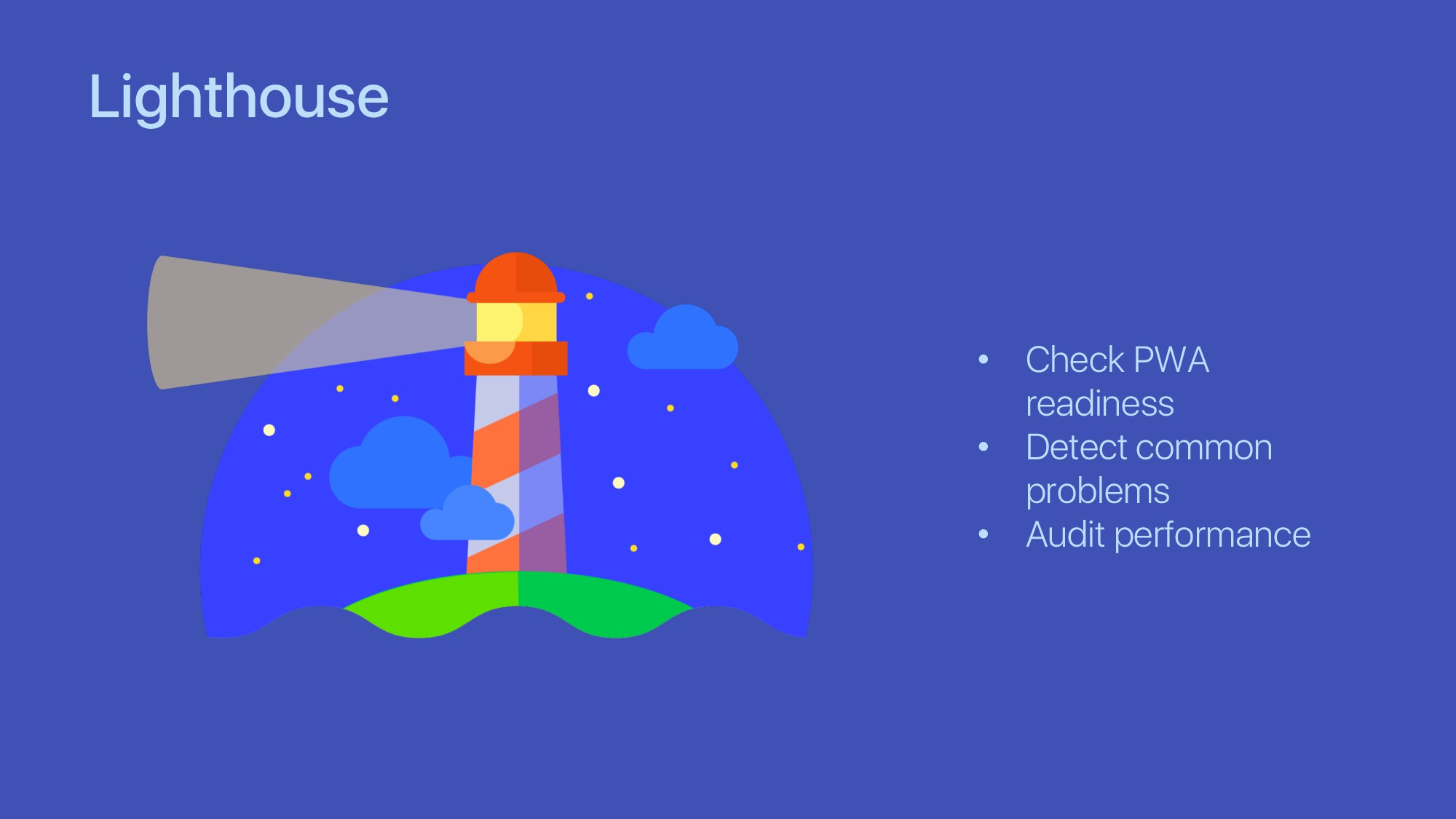 Lighthouse • Check PWA readiness • Detect commo...