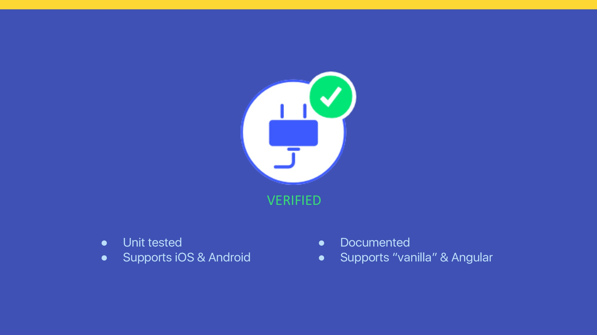 ● Unit tested ● Supports iOS & Android VERIFIED...