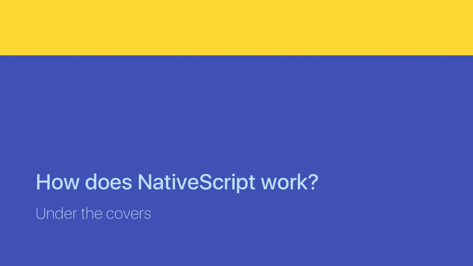 How does NativeScript work? Under the covers