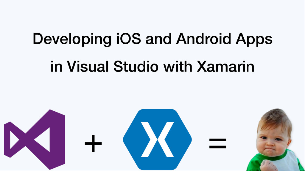 Developing iOS and Android Apps in Visual Studi...