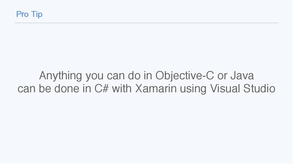 Anything you can do in Objective-C or Java  ca...