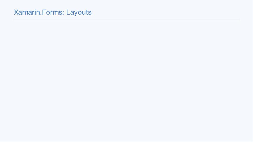 Xamarin.Forms: Layouts