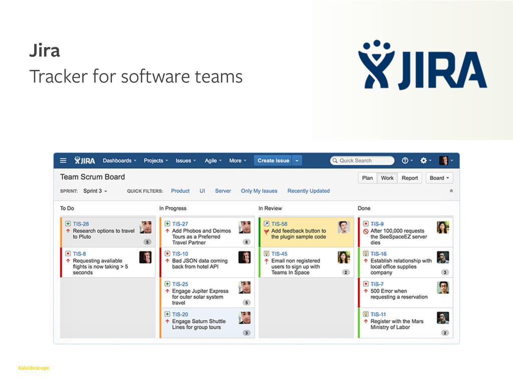 Kaleidoscope Jira Tracker for software teams