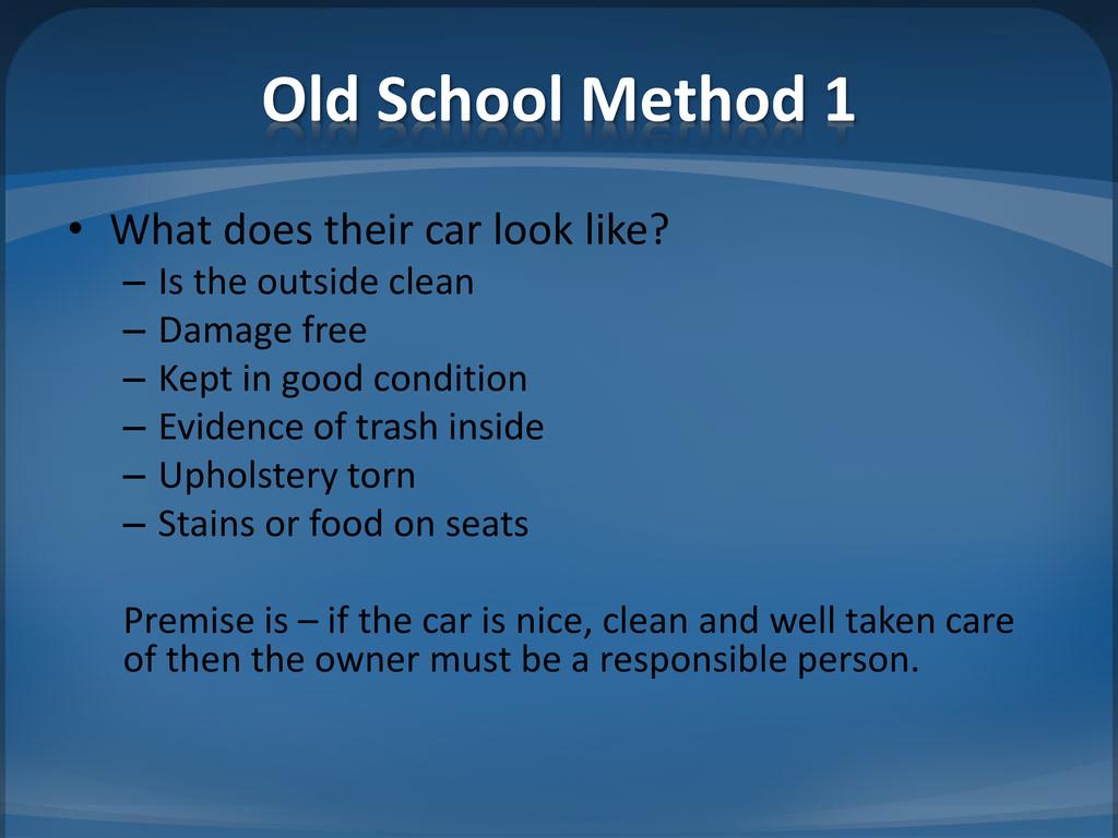Old School Method 1 • What does their car look ...