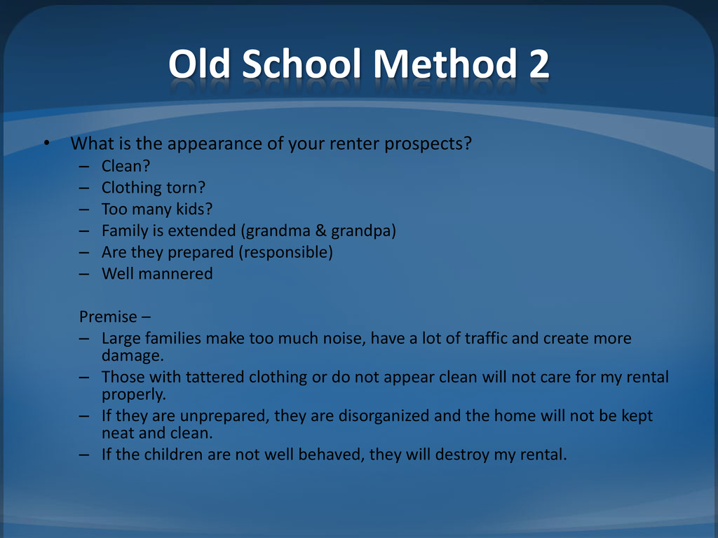 Old School Method 2 • What is the appearance of...