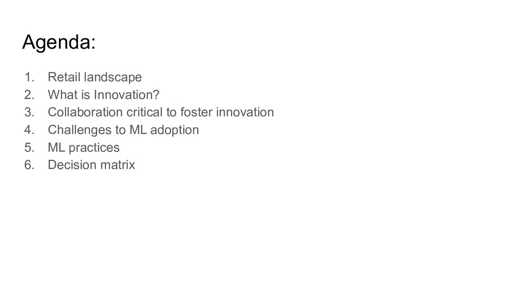 Agenda: 1. Retail landscape 2. What is Innovati...