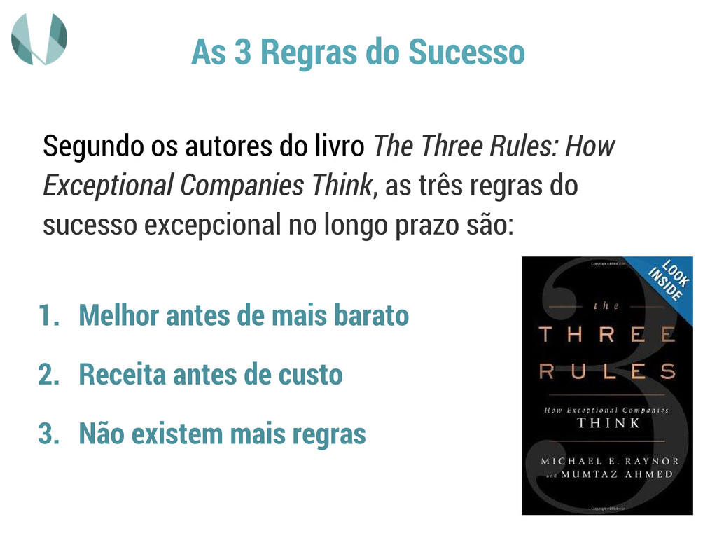 As 3 Regras do Sucesso Segundo os autores do li...
