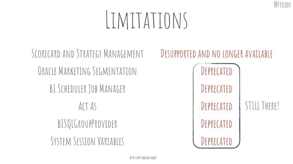 Limitations http://ritt.md/oas-limit Scorecard ...