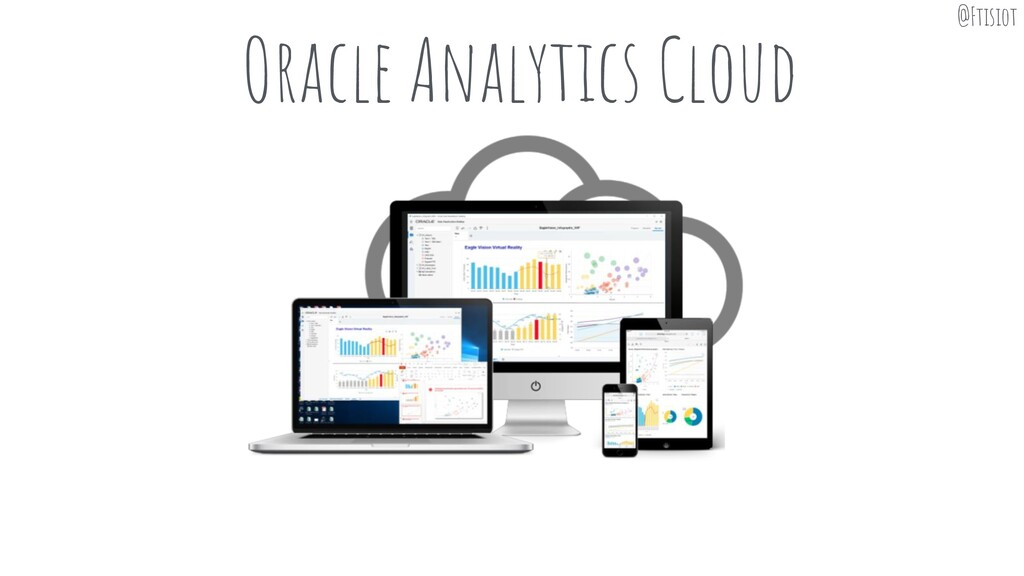 Oracle Analytics Cloud @Ftisiot