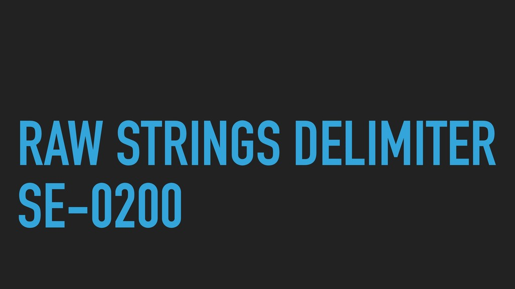 RAW STRINGS DELIMITER SE-0200