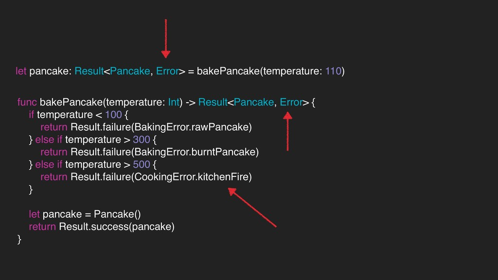 let pancake: Result<Pancake, Error> = bakePanca...