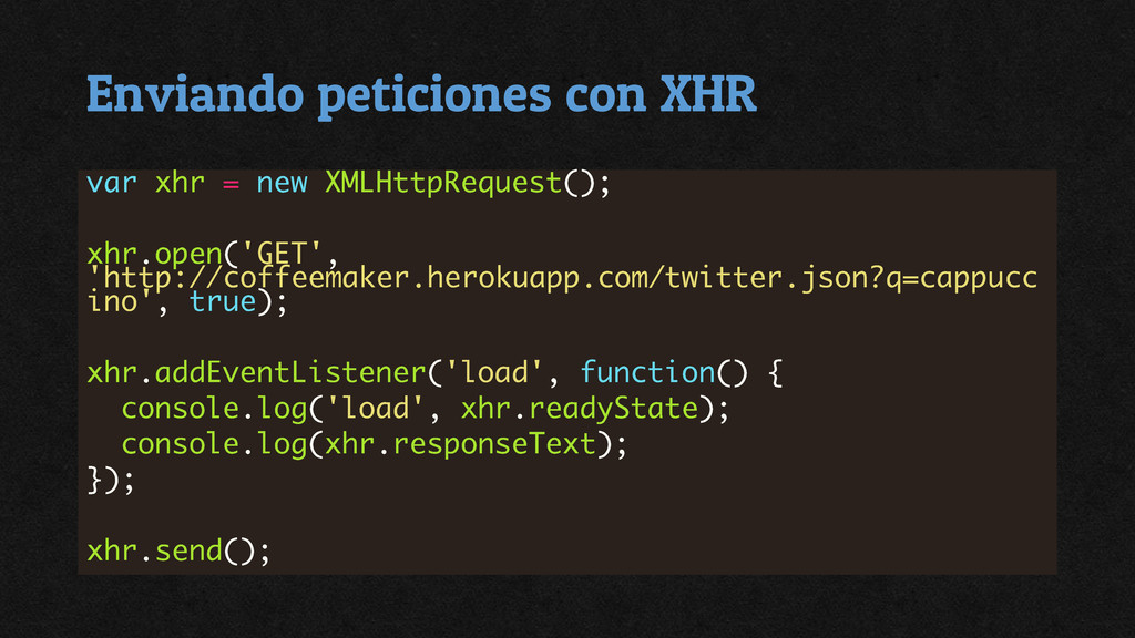 Enviando peticiones con XHR