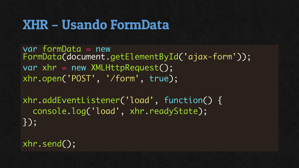 XHR – Usando FormData