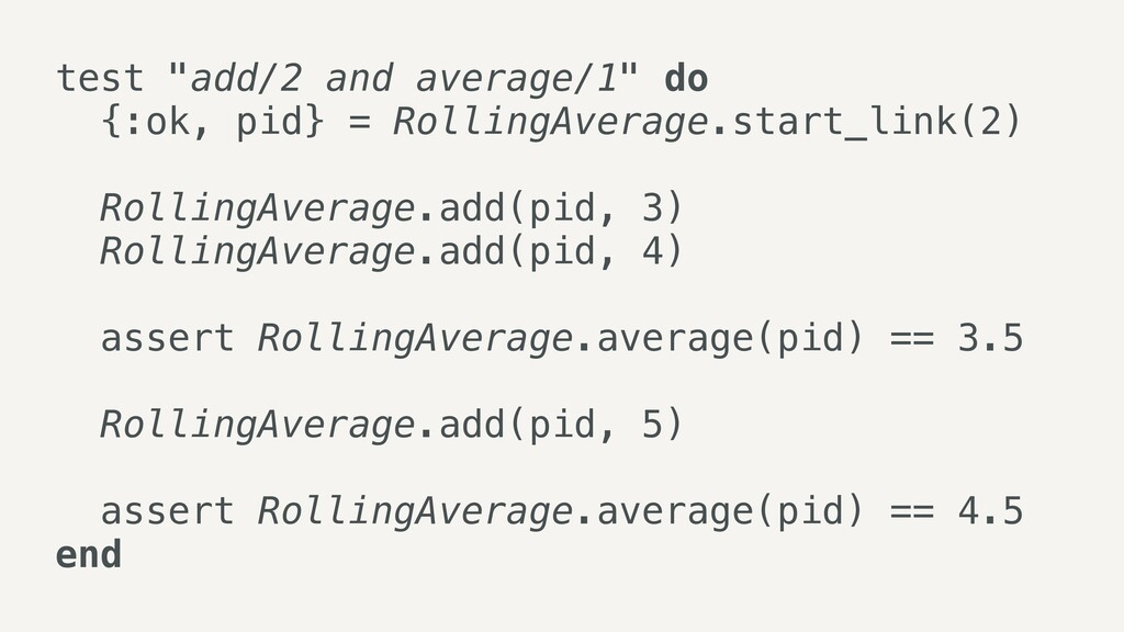 """test """"add/2 and average/1"""" do   {:ok, pid} = Ro..."""