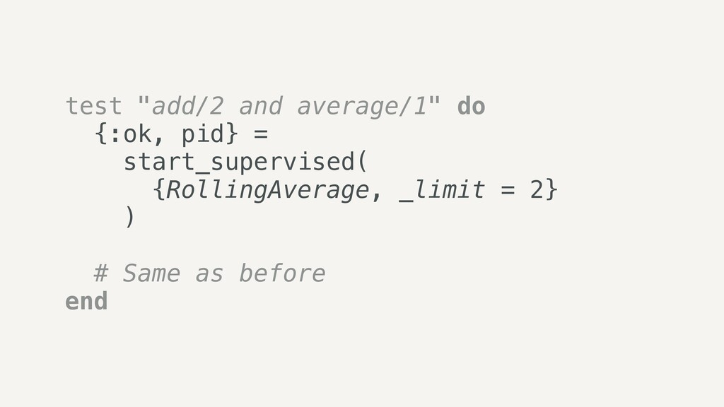 """test """"add/2 and average/1"""" do   {:ok, pid} =   ..."""