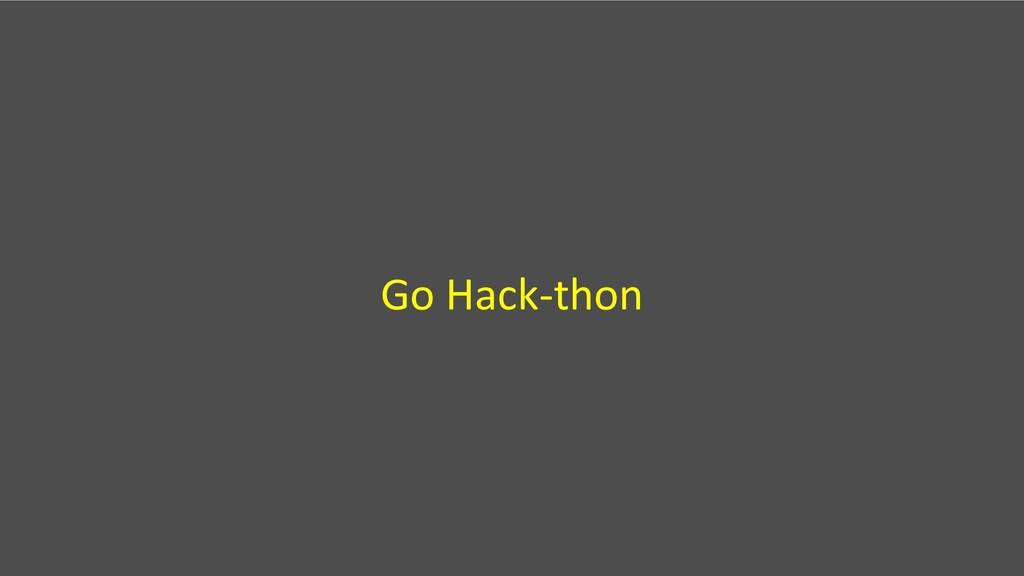 Go Hack-thon