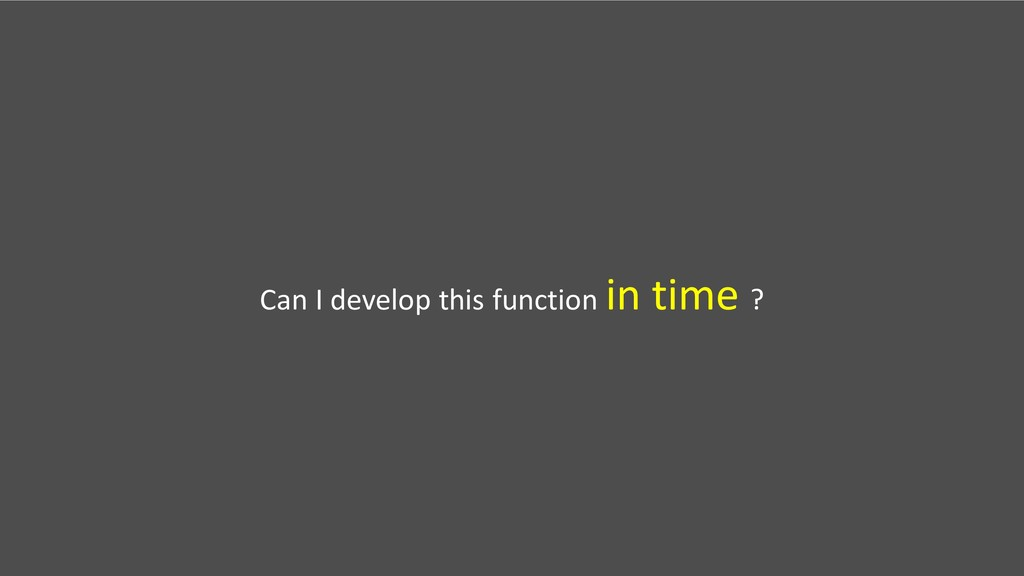 Can I develop this function in time ?