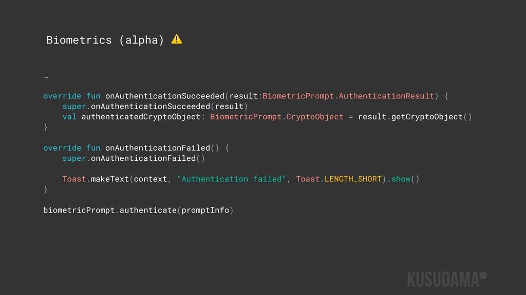 … override fun onAuthenticationSucceeded(result...