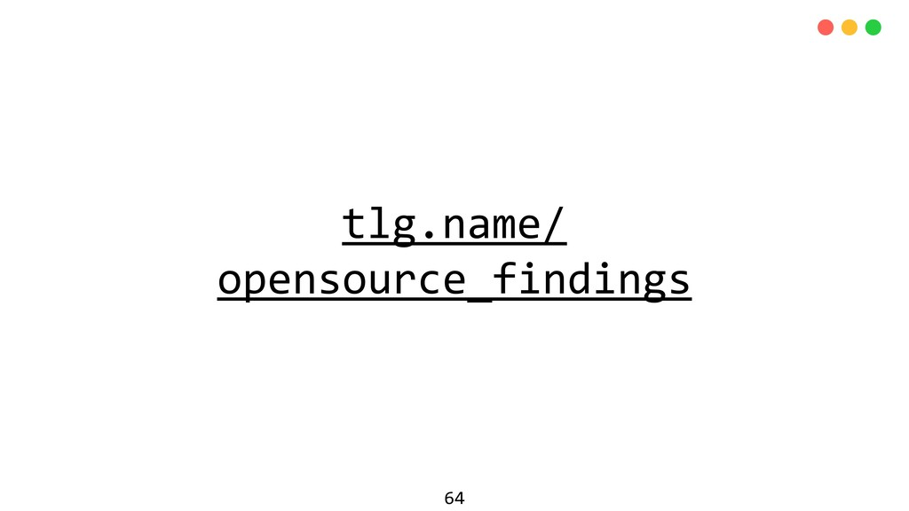tlg.name/ opensource_findings 64